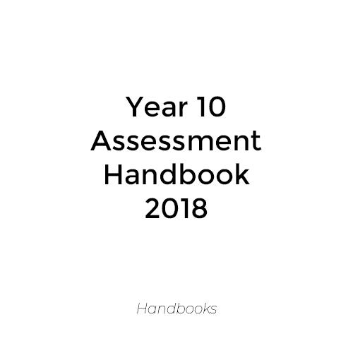 Year 10 Assessment Handbook 2018