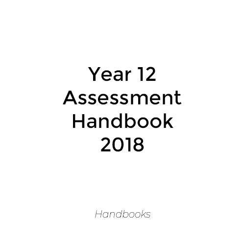 Year 12 Assessment Handbook 2018