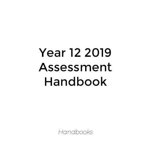 Year 12 2019 Assessment Handbook