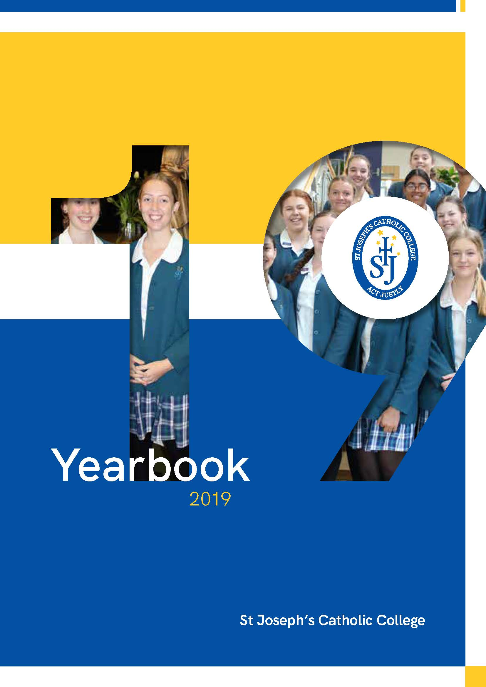 St Joseph's Catholic College 2019 Yearbook